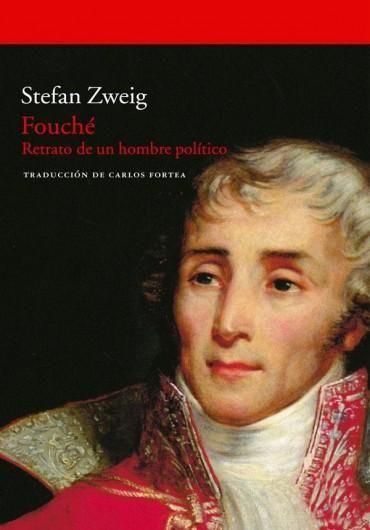 Leer Fouché, de Stefan Zweig