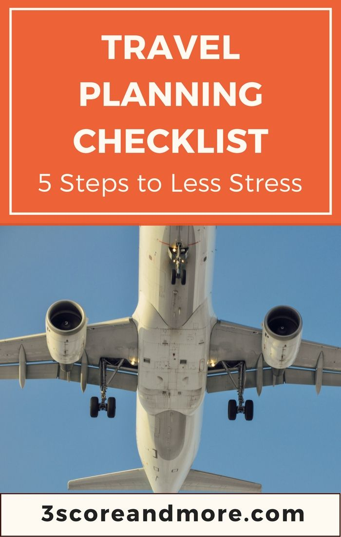 5 steps to help you stress less on your next trip. Updated to include 2 bonus tips! On 3scoreandmore.com