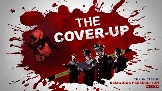 Chronicles of Religious Persecution | Christian Movie The Cover-up | GOSPEL OF THE DESCENT OF KINGDOM| The Church of Almighty God