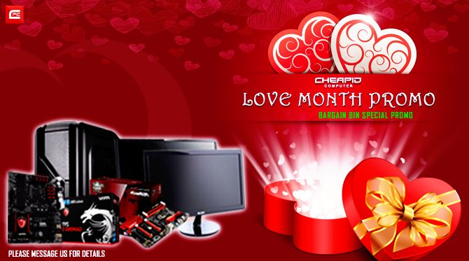 PLEASE READ CAREFULLY. SOME OF YOUR QUESTIONS MIGHT BE ANSWERED ON POST'S DESCRIPTION!  Love comes alive with Cheapid Computer! Get discount as we launch this day our February's Love Month Promo - Bargain Bin Special Promo!  Get your orders now! #CheapidAko  Want to know more? Message us here on Facebook!  Thank you so much for choosing us!  Share this great news to your friends. Share this post! We will make more selective items for sale! So stay tuned…