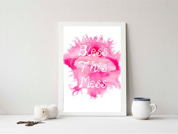 Bless This Mess WATER Colour Paint Digital by DecorNurseryPrints
