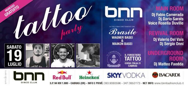 TATTOO PARTY – BNN DISCO CLUB – CABRAS – SABATO 19 LUGLIO 2014
