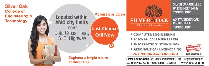 Last chance to get admissions @ Silver Oak College Of Engineering & Technology. Admissions Open in - Computer Engineering, Information Technology, Aeronautical Engineering and Mechanical Engineering. Call Now:- 9099063464, 9687063464. Visit: www.socet.edu.in #Mechanical #Computer #IT #Aeronautical