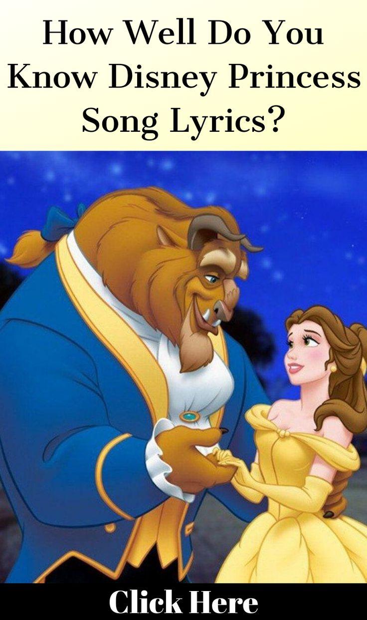 How Well Do You Know Disney Princess Song Lyrics? | Disney ...
