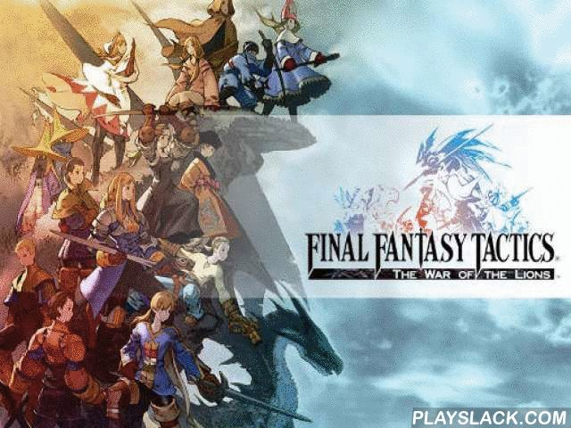 Final Fantasy Tactics: The War Of The Lions  Android Game - playslack.com , Together with an organization of gallant adventurers and knights voyage the great world and battle non-identical foes. In this game for Android you'll be a part of a wonderful tale. You'll have to rescue a pretty aristocrat from the criminals, show seductive ideas of the planners, and battle many foes. upgrade heroes in your organization, and do captivating work. investigate a gigantic world and battle bands of…