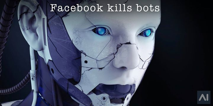 Facebook Kills Bots https://www.artificial-intelligence.blog/news/facebook-kills-bots This article debunks the news that #Facebook stopped out of control AI #chat #bots talking to each other in a new language they invented for themselves. #ai #ArtificialIntelligence