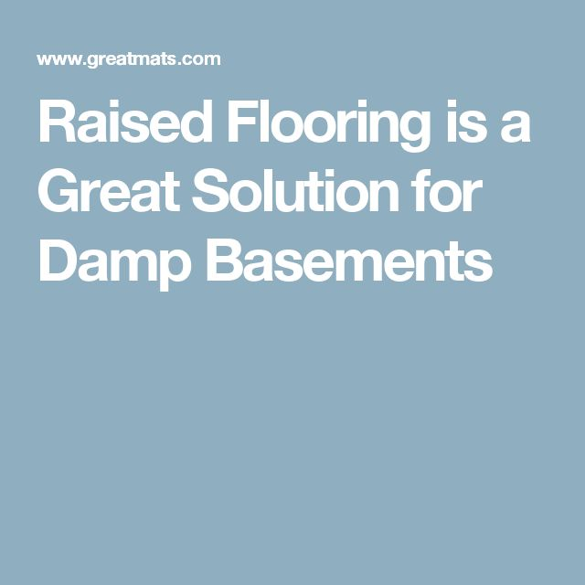 Best Flooring for Damp Basements with Moisture ProblemsBest 25  Damp basement ideas on Pinterest   Wet basement  Wet  . Wet Basement Floor Ideas. Home Design Ideas