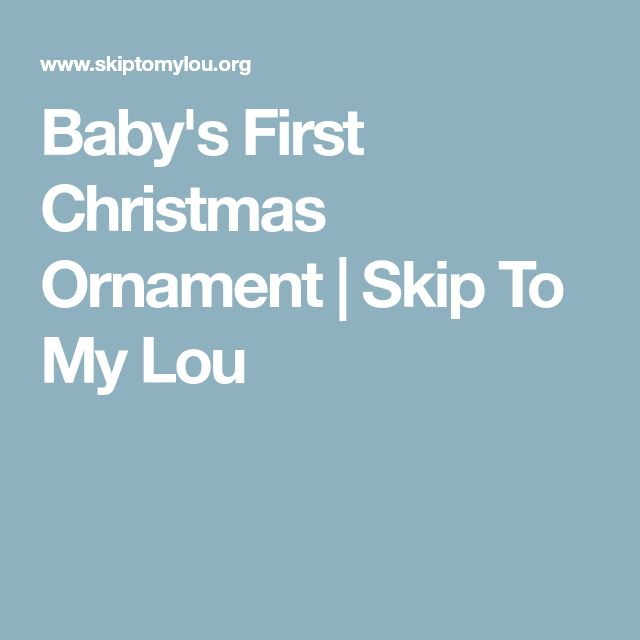 Baby's First Christmas Ornament   Skip To My Lou