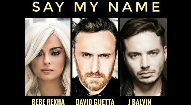 Wearemixweb Say My Name Lyrics David Guetta Bebe Rexha J Say My Name David Guetta Sayings
