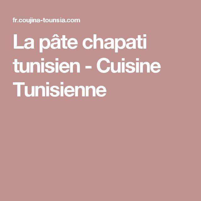 La pâte chapati tunisien - Cuisine Tunisienne