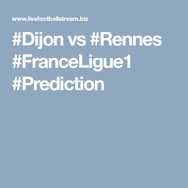 #Dijon vs #Rennes #FranceLigue1 #Prediction