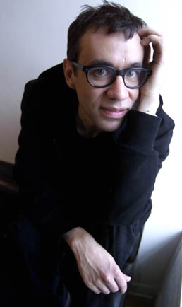 Fred Armisen - one of my roomies from Chicago. For sure the funniest person I have ever shared a bathroom with.