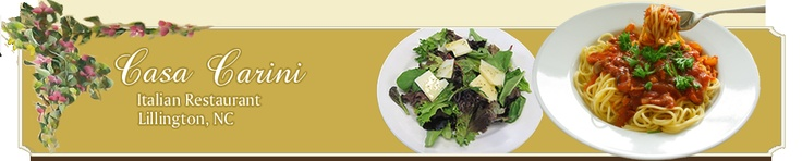 Casa Carini- Authentic Italian Dining located at 809 West Front Street in Lillington. Try out their fresh lunch buffet!
