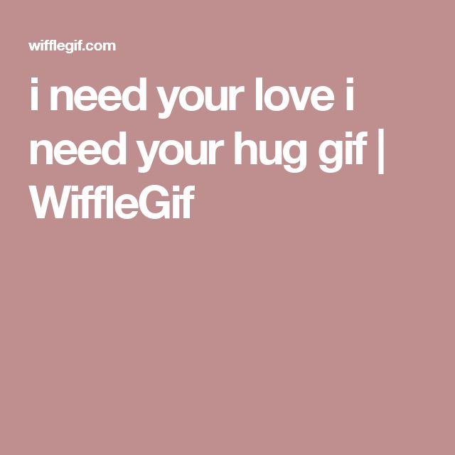 I Want To Cuddle With You Quotes: 17 Best Ideas About I Need Your Hug On Pinterest