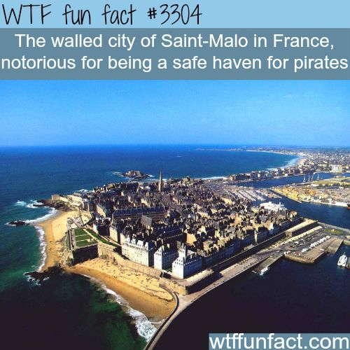 The city of Saint-Malo in France -  WTF fun facts