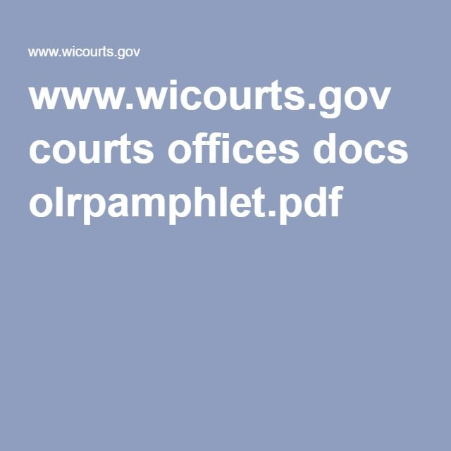 www.wicourts.gov courts offices docs olrpamphlet.pdf