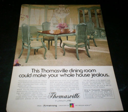 "1976 Furniture Ad -""This Thomasville dining room could made your whole house jealous."""