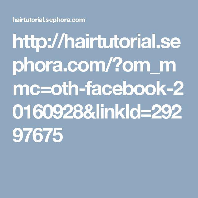 http://hairtutorial.sephora.com/?om_mmc=oth-facebook-20160928&linkId=29297675