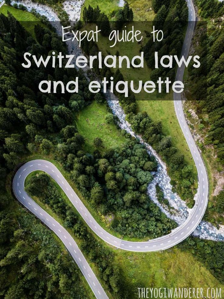 Expat guide to Switzerland laws and etiquette