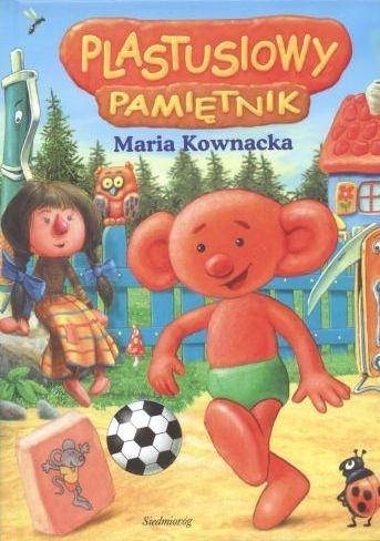 Maria Kownacka - Plastusiowy pamiętnik