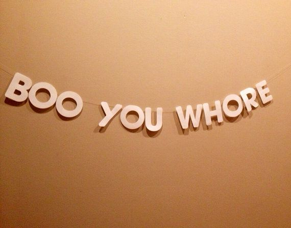 Boo You Whore Banner - Mean Girls 10 Year Anniversary Party Mean Girls Banner - Boo You Whore Bunting on Etsy, $17.00
