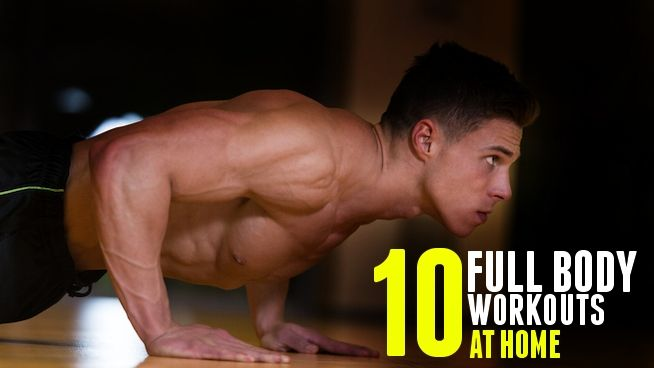 Top 10 Full Body Workouts At Home Body Workout At Home Chest