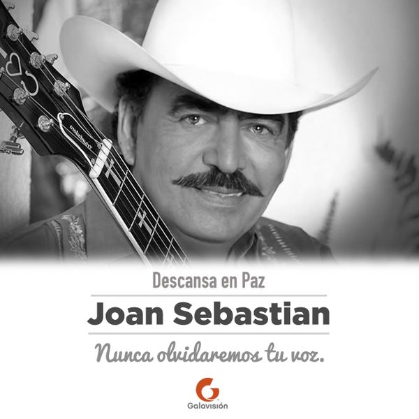 José Manuel Figueroa Sr. better known as Joan Sebastian (April 8, 1951 – July 13, 2015) was a popular Mexican multi Grammy award winning singer and songwriter.He has composed hundreds of songs and been a regular staple on the top-40 charts in Mexico since his career began in 1977. His music is a mixture of Latin pop, ranchera and grupera music. His success is not only found in music but also in his short acting career when he became the main...MORE...