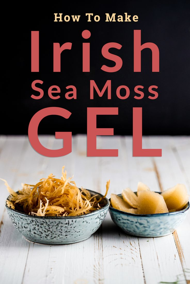 How to Make Irish Sea Moss Gel in 2020 Raw food recipes