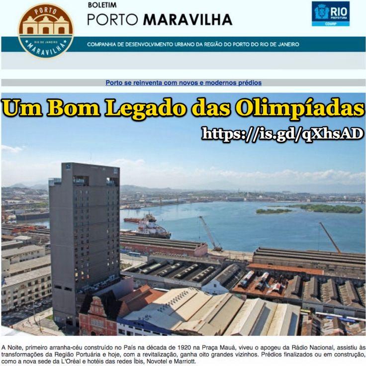 Um Bom Legado das Olimpíadas [Porto Maravilha] http://www.portomaravilha.com.br/noticiasdetalhe/Porto-reinventa-com-novos-modernos-%C3%A9dios:4628 ②⓪①⑥ ①② ②②
