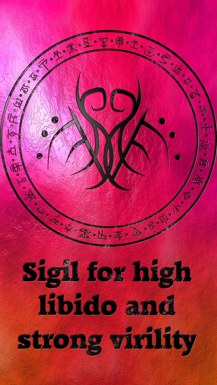 Sigil for high libido and strong virility Requested by anonymous