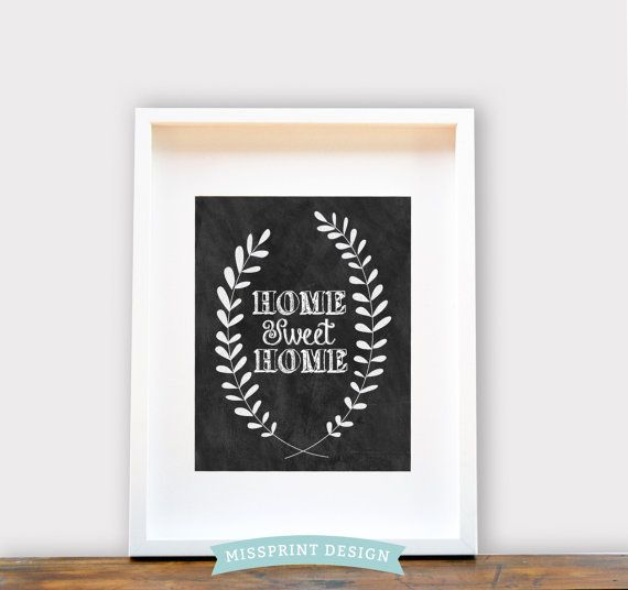 Home Sweet Home Chalkboard Style Print  Wall by missprintdesign, $18.00