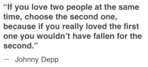 choose the second oneJohnny Depp, Inspiration, Quotes, Truths, True, Things, Living, Johnnydepp, People