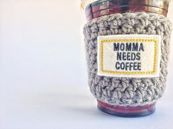 Momma needs coffee cup sleeve coffee cozy mom coffee cozy
