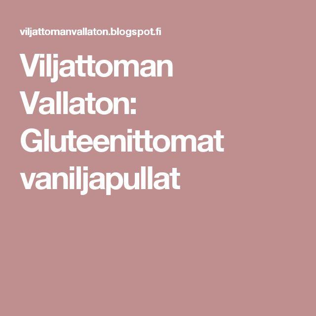 Viljattoman Vallaton: Gluteenittomat vaniljapullat