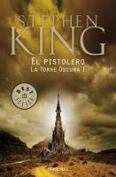 La Torre oscura. 1, el pistolero / Stephen King http://encore.fama.us.es/iii/encore/record/C__Rb2591655?lang=spi
