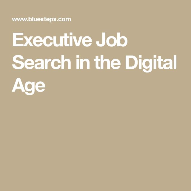 Executive Job Search in the Digital Age