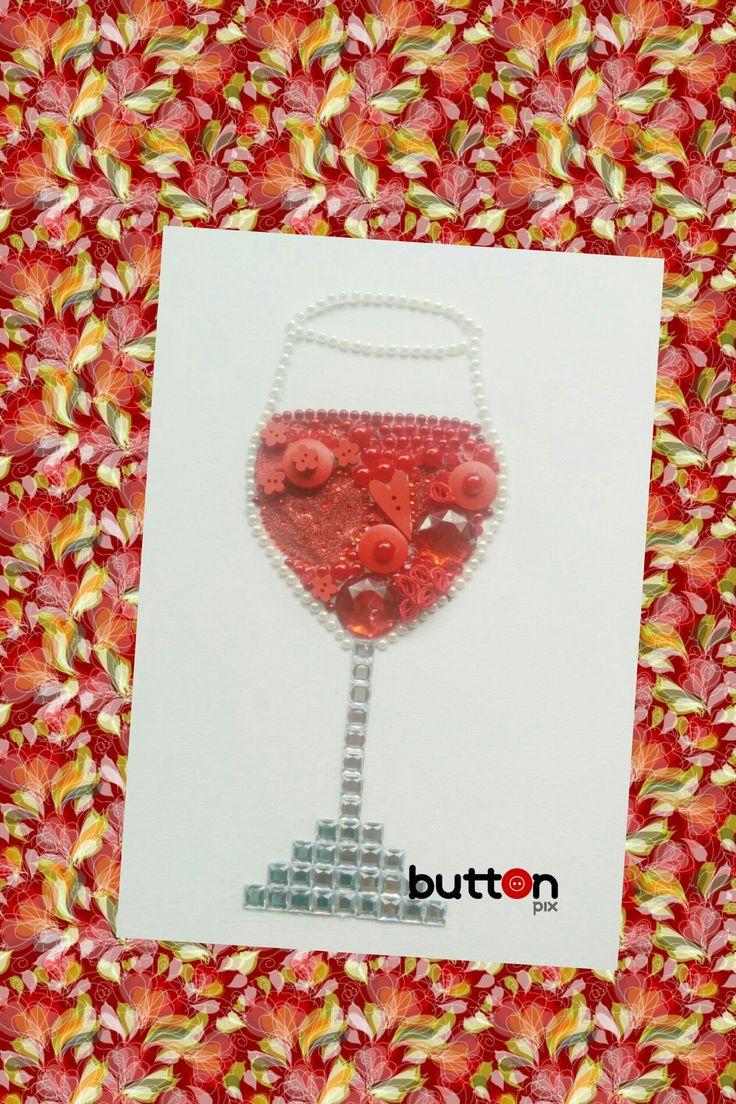 Glass of wine, buttons, home decor, hand made Sklenice vína, knoflíky, domácí dekor, ruční práce