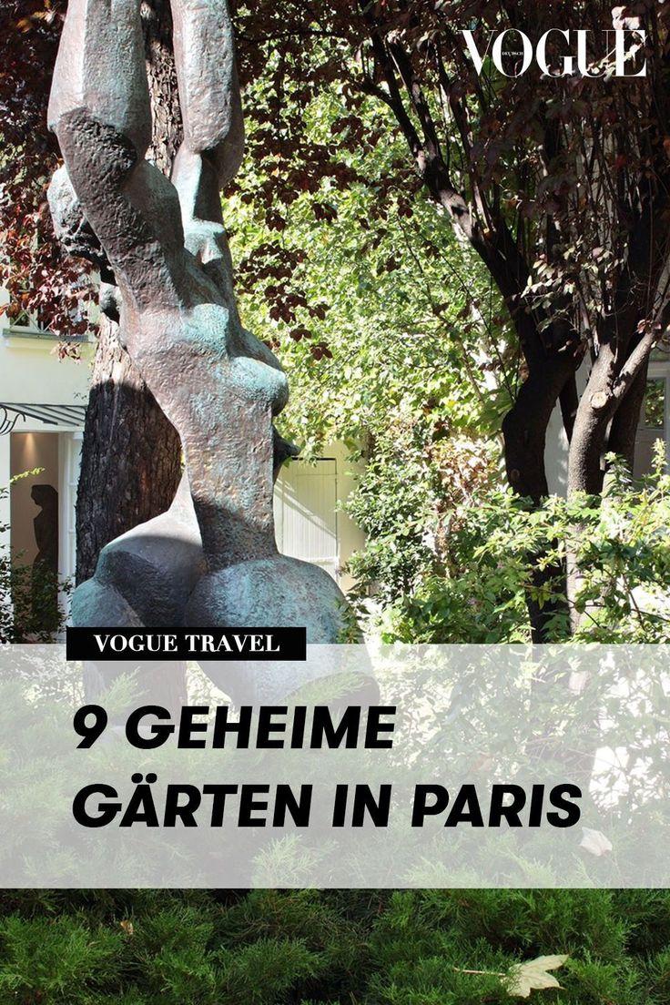 Vogue Insider Guide 9 Geheime Garten In Paris Geheimer Garten Geheime Garten Garten