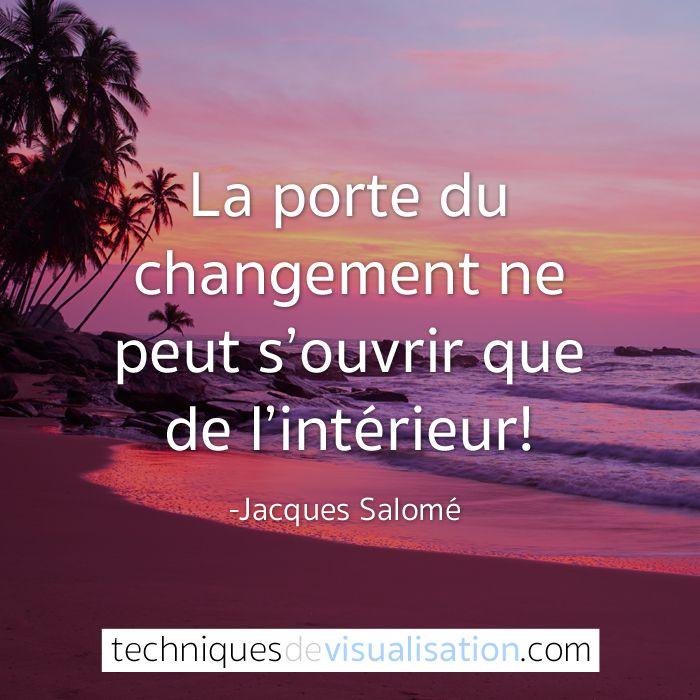 Jacques Salomé - La porte du changement ne peut s'ouvrir que de l'intérieur! (Jacques Salomé)