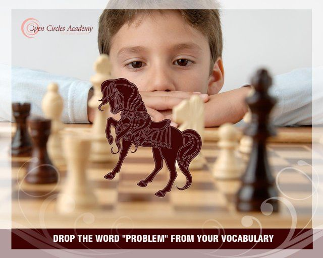 "My intention for today is: Drop the word ""Problem"" from your vocabulary"