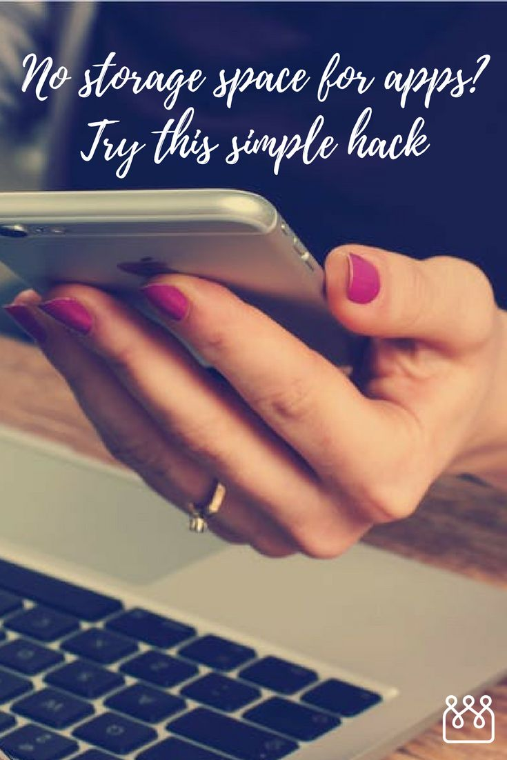 No Storage Space for Apps? Try This Simple Hack on Almost Any Phone or Tablet. If you're struggling with storage space on your phone and can't bear to delete those precious photos, videos, music or other important apps – we feel your pain! Easy Access for GirlCrew If You've Run Out of Space for Apps.