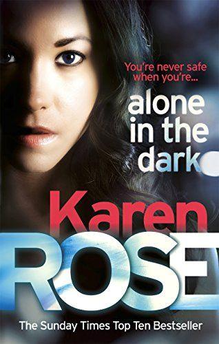 Alone in the Dark eBook: Karen Rose: Amazon.co.uk: Kindle Store