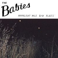"THE BABIES - ""Moonlight Mile"" by WOODSIST on SoundCloud"