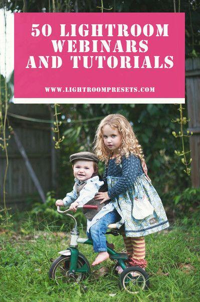 50 Free Lightroom Webinars and Tutorials