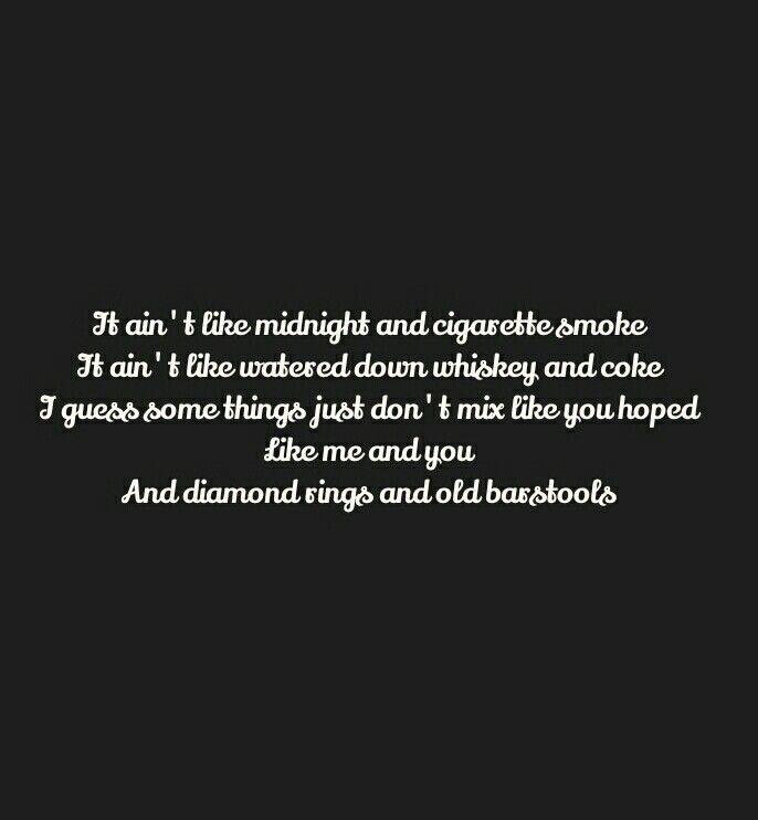 Lyric lyrics to tennessee whiskey : 216 best Love These Lyrics images on Pinterest | Song lyrics ...