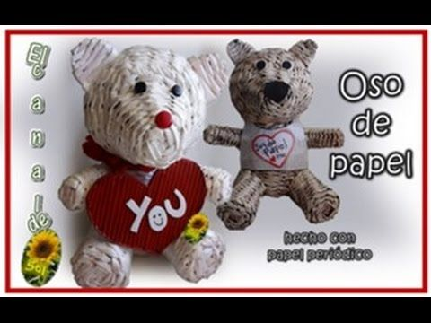 OSO DE PAPEL hecho con papel periódico - BEAR PAPER done with newspaper