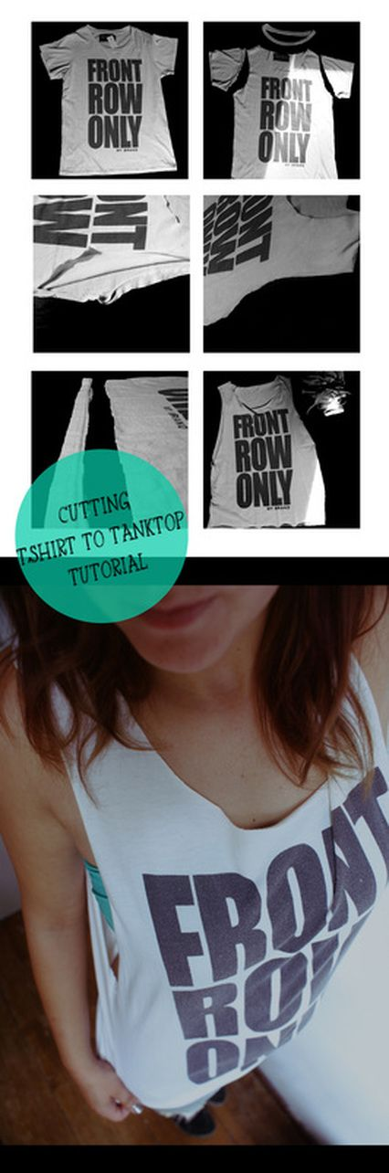 Cutting T-shirt to Tanktop tutorial #DIY #Tshirt #Cutting -- need ideas for colour me rad! I have a plain white T to fix up :D