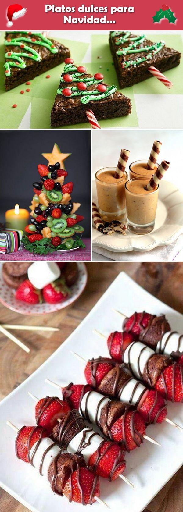 Platos dulces para Navidad. Ideas originales para la mesa navideña. Delicias navideñas.