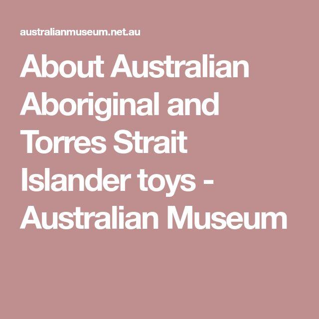 About Australian Aboriginal and Torres Strait Islander toys - Australian Museum