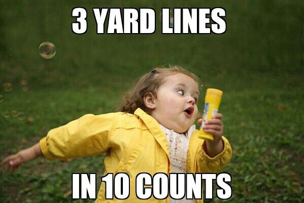 When is a drill move ever 10 counts and since when is 3 yard lines in 10 counts a legitimate issue. | Kill me